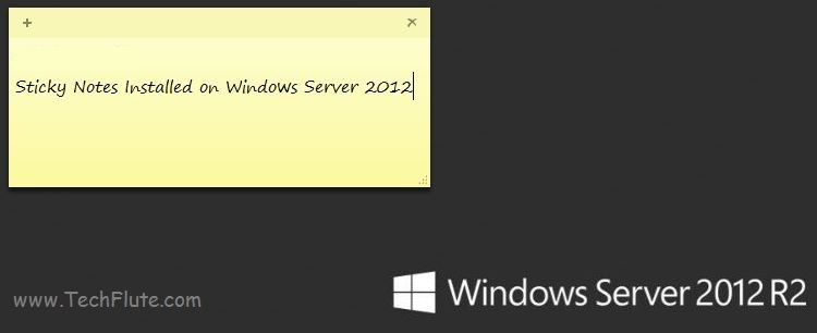 How to Install Sticky Notes to Windows Server 2012